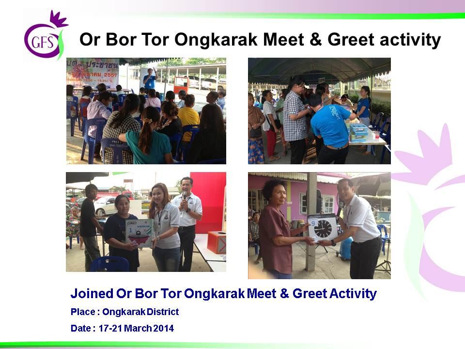 Or Bor Tor Ongkarak Meet & Greet Activity